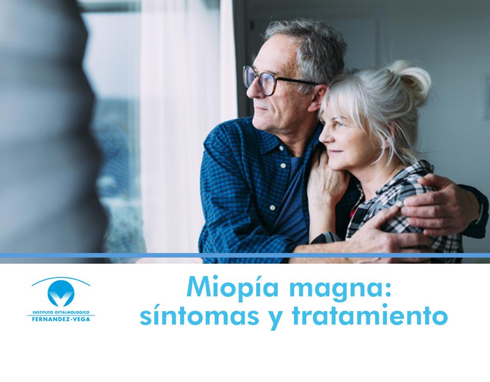 Miopía magna o alta miopía: cuáles son sus síntomas y cómo se trata