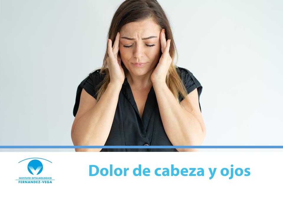 Dolor de cabeza y ojos: ¿pueden estar relacionados?