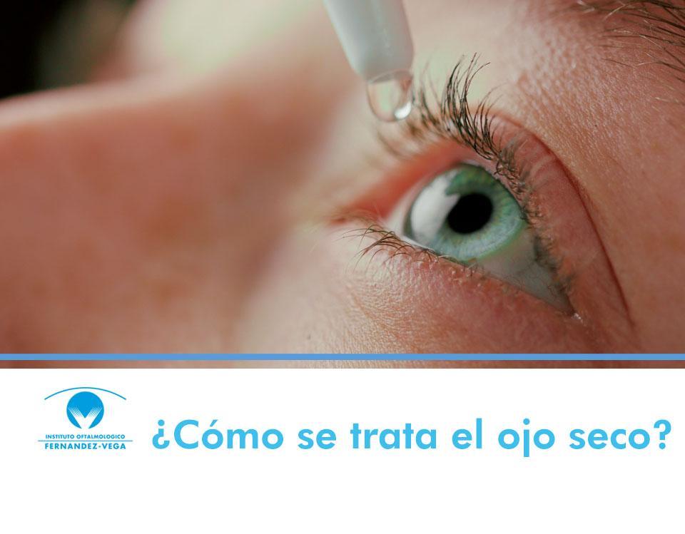 ¿Cómo se trata el ojo seco?