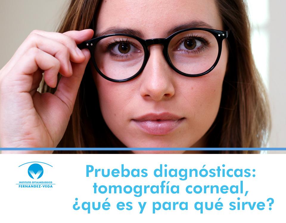 Pruebas diagnósticas: tomografía corneal, ¿qué es y para qué sirve?