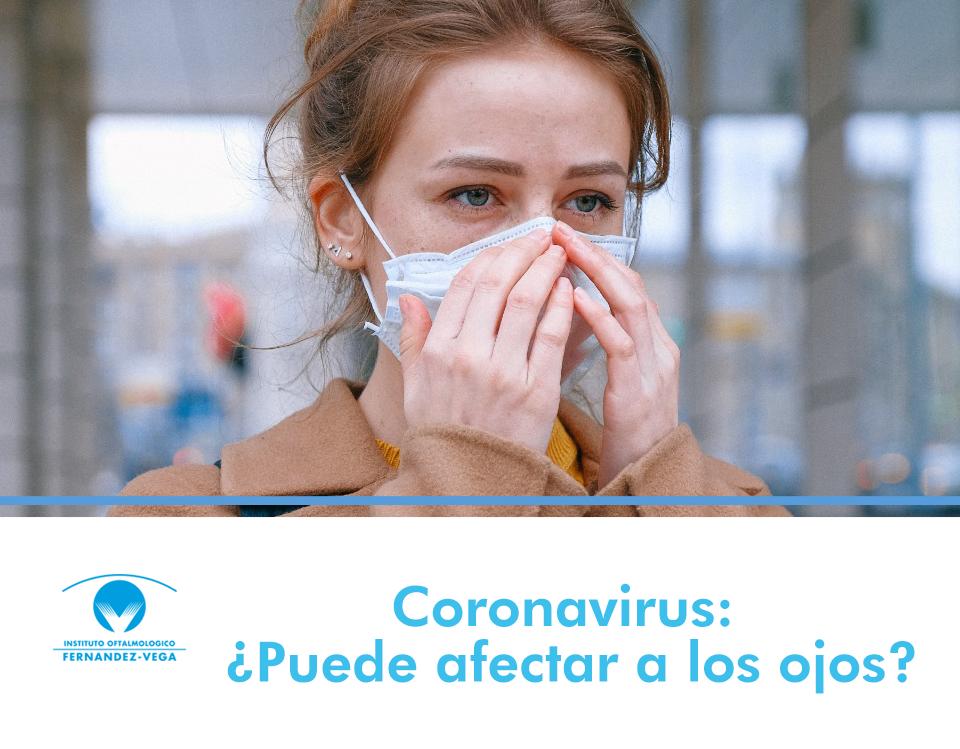 Coronavirus: ¿Puede afectar a los ojos?