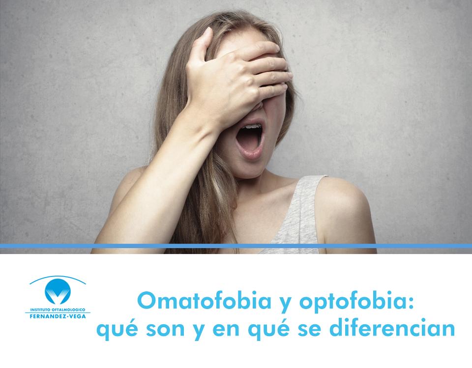 Omatofobia y optofobia: qué son y en qué se diferencia
