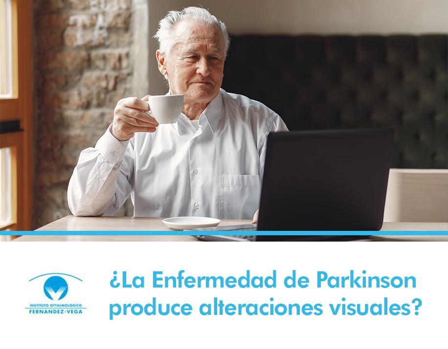 ¿La Enfermedad de Parkinson produce alteraciones visuales?