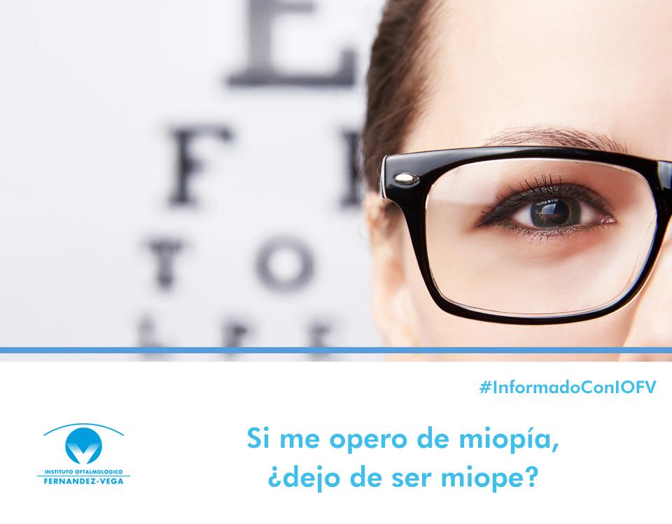 Operación de miopía: si me opero, ¿dejo de ser miope?
