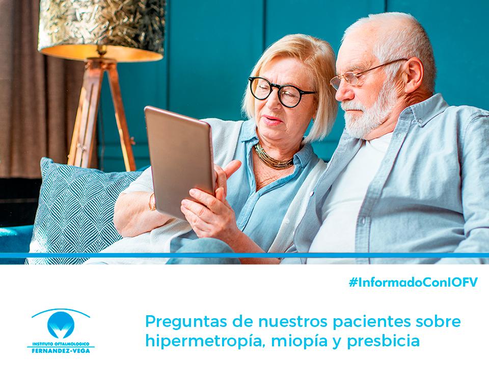 Preguntas de nuestros pacientes sobre hipermetropía, miopía y presbicia