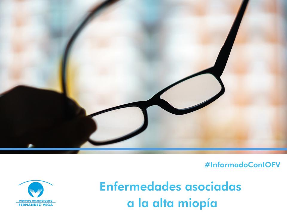 Enfermedades asociadas a la alta miopía