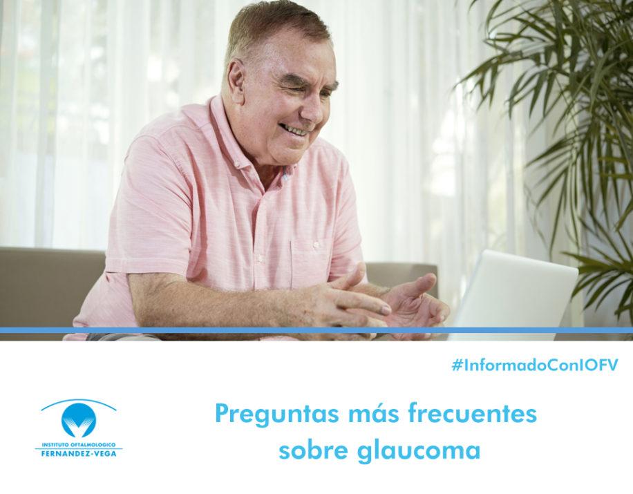 Preguntas más frecuentes sobre glaucoma
