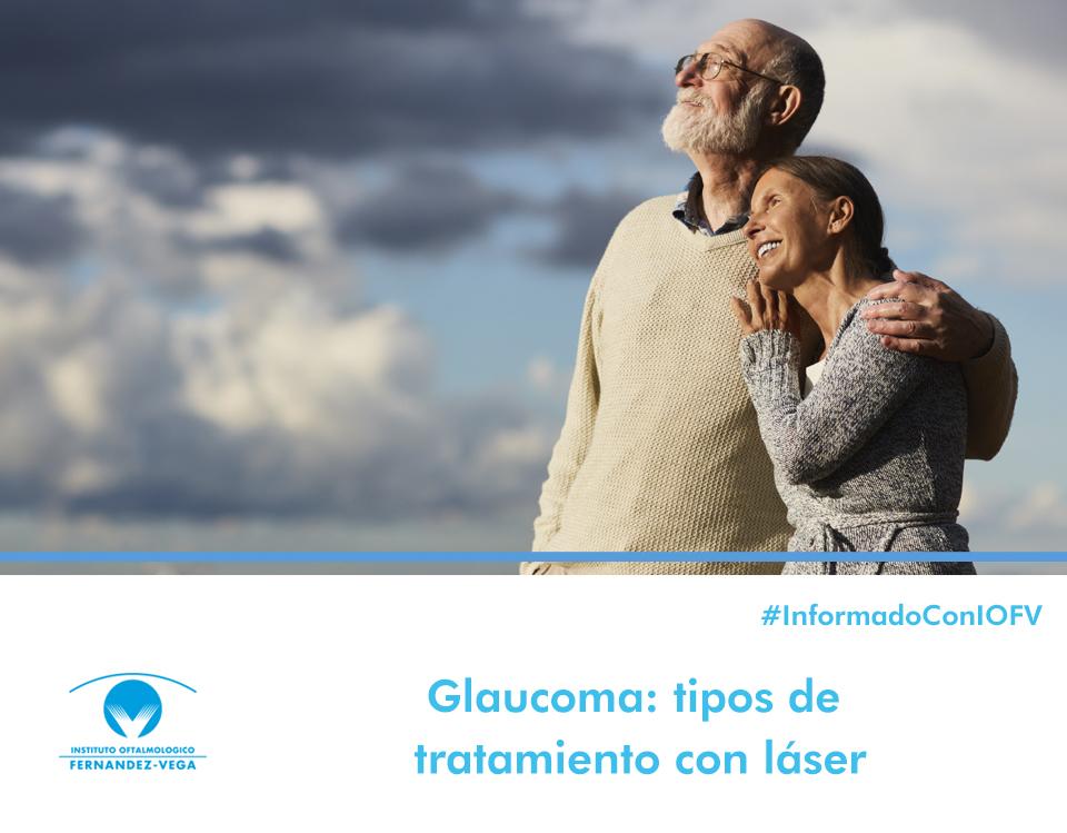 Glaucoma: tipos de tratamientos con láser