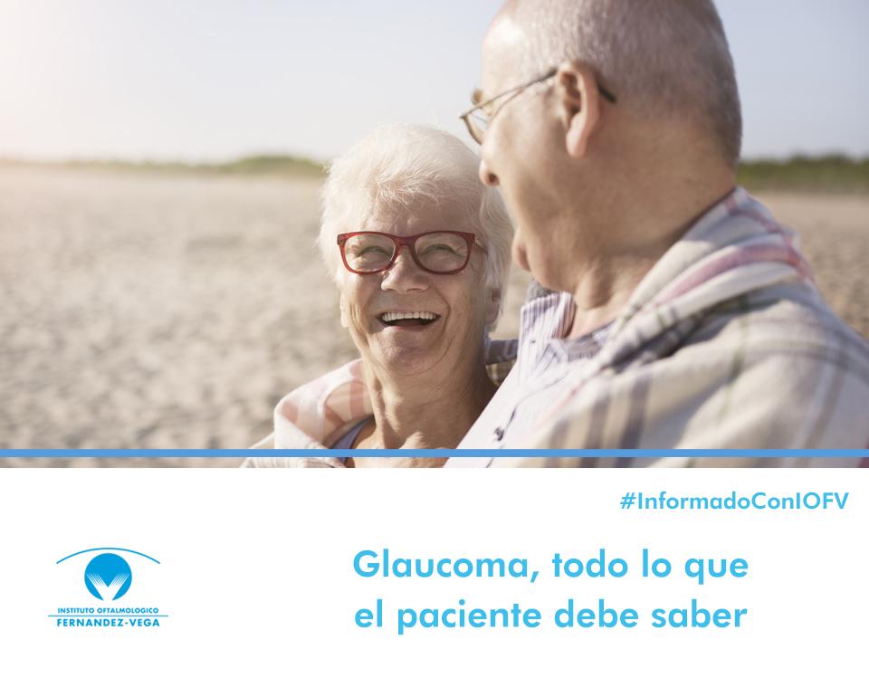 Glaucoma, todo lo que el paciente debe saber