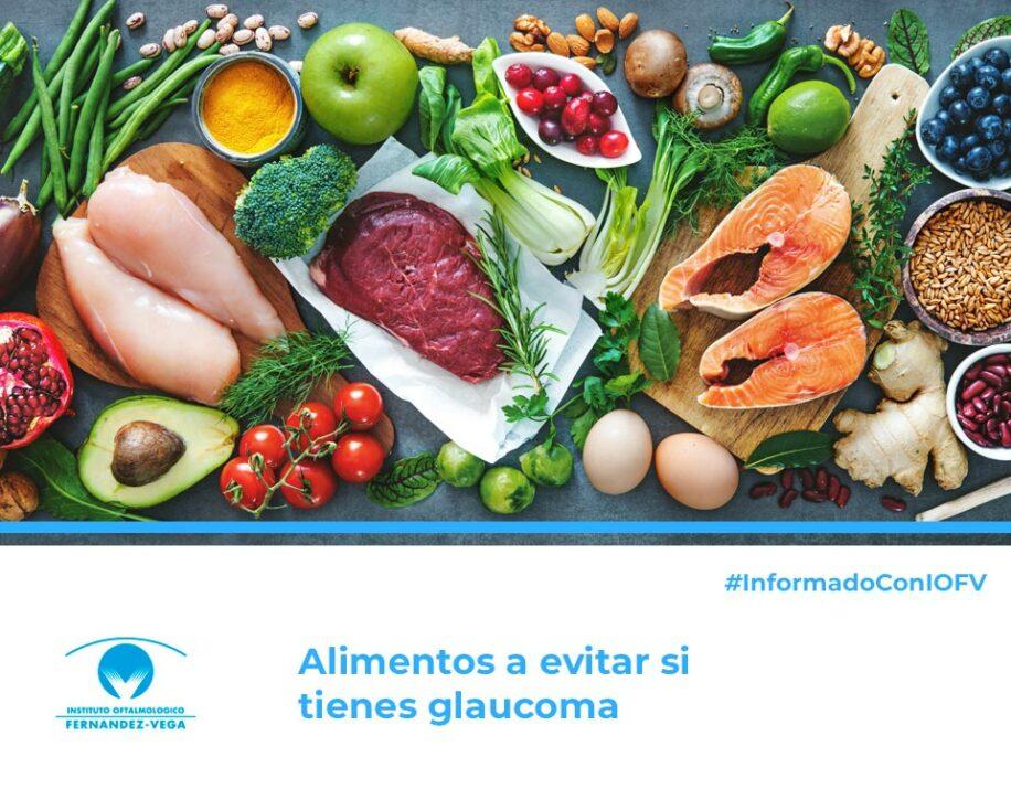 Alimentos a evitar si tienes glaucoma