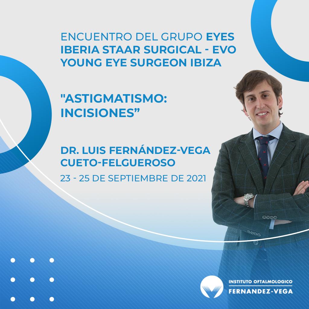Dr. Luis Fernández-Vega, Encuentro EYES Iberia